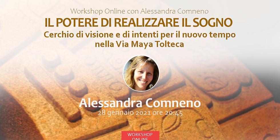 Workshop con Alessandra Comneno | Il Potere di Realizzare il Sogno -  Cerchio di visione e di intenti per il nuovo tempo