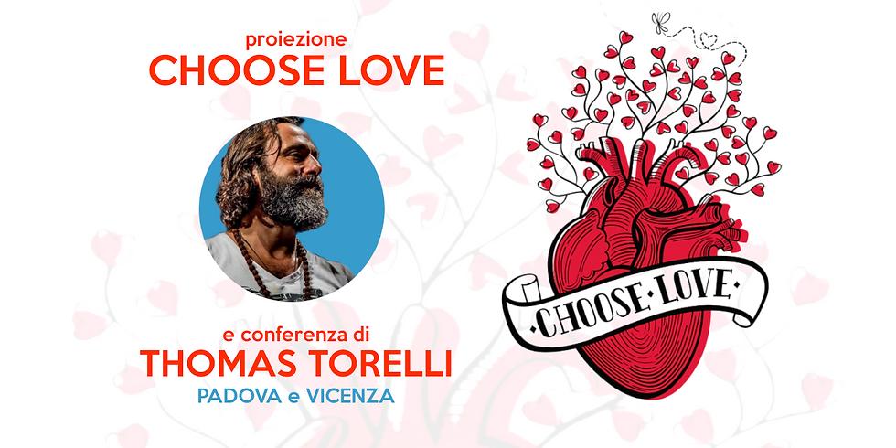 Proiezione Choose Love con Thomas Torelli – Padova