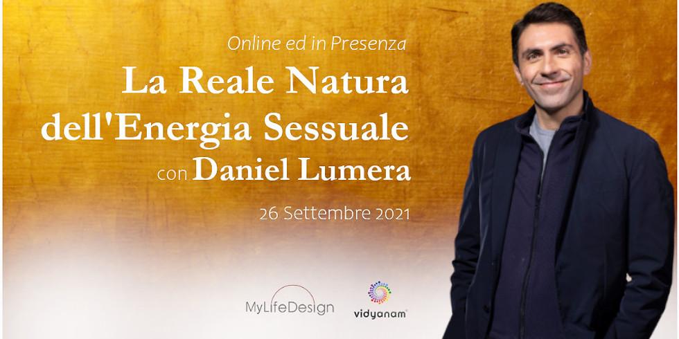 La Reale Natura dell'Energia Sessuale | Daniel Lumera | Online e Presenza