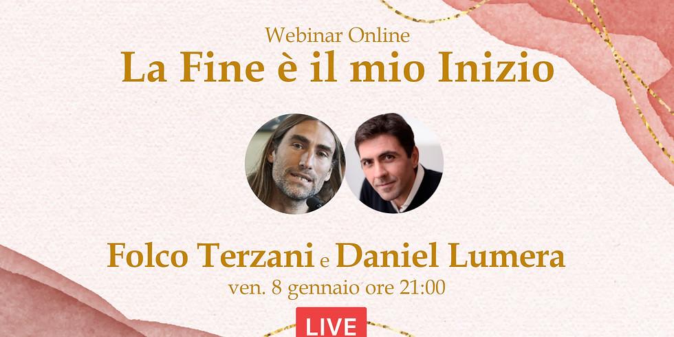 Live tra Folco Terzani e Daniel Lumera | La Fine è il mio Inizio