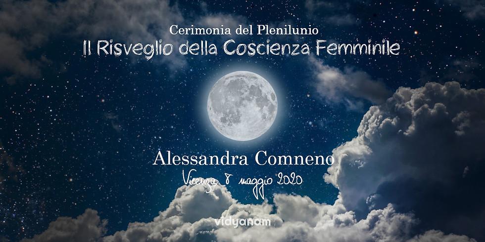 Cerimonia di Plenilunio- Il risveglio della Coscienza Femminile.