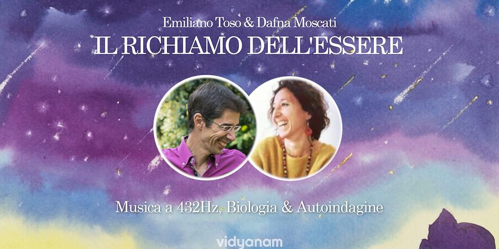 Il Richiamo dell'Essere con Emiliano Toso & Dafna Moscati