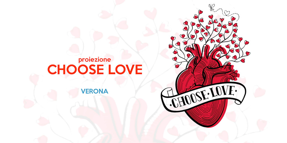 Choose Love proiezione e dibattito