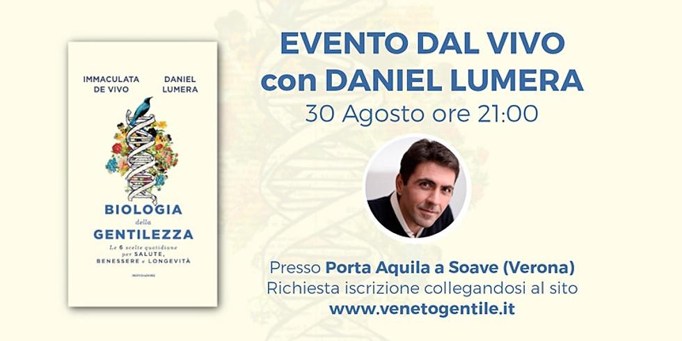 Presentazione dal Vivo di Biologia della Gentilezza- Daniel Lumera a Soave (Verona)