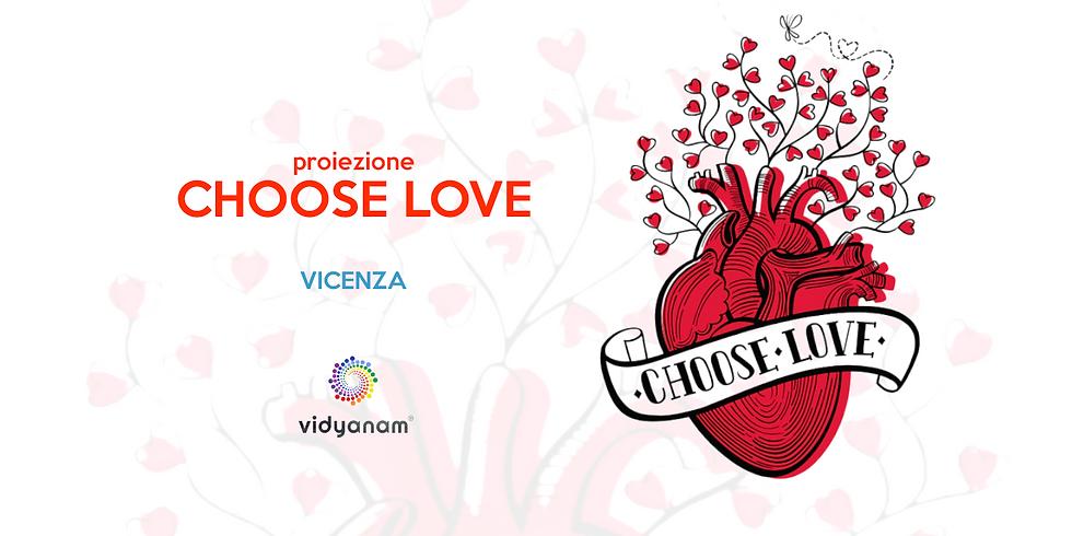 proiezione Choose Love a Vicenza