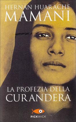 la-profezia-della-curandera-libro-71737.