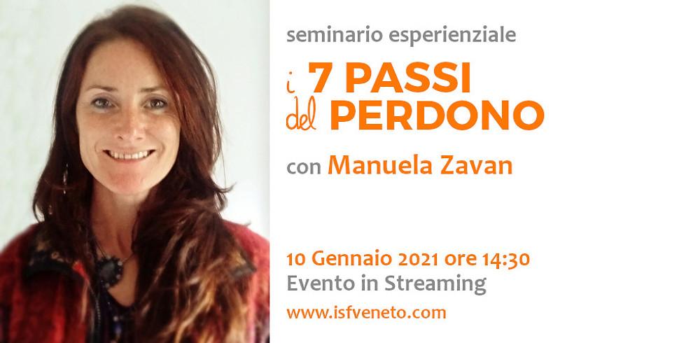 I 7 Passi del Perdono con Manuela Zavan | Streaming