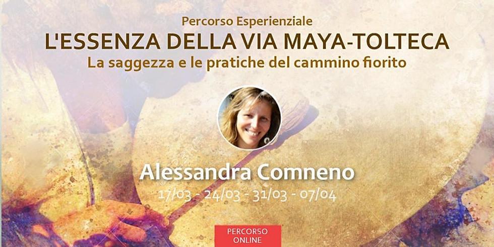 L'ESSENZA DELLA VIA MAYA TOLTECA - Percorso con Alessandra Comneno (1)