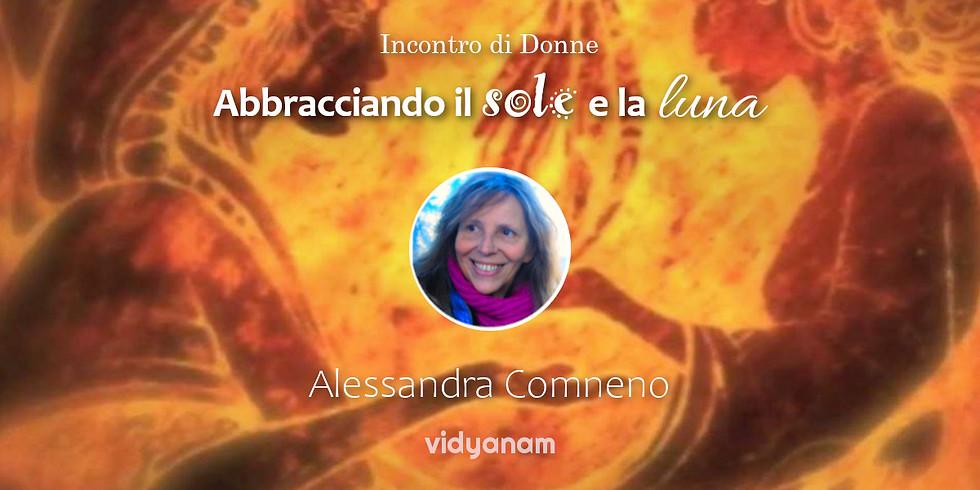 Seminario Abbracciando il Sole e la Luna con Alessandra Comneno.