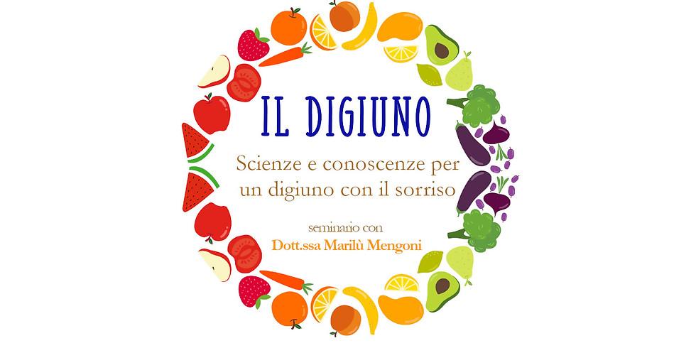 Seminario il Digiuno con dott.ssa Marilù Mengoni
