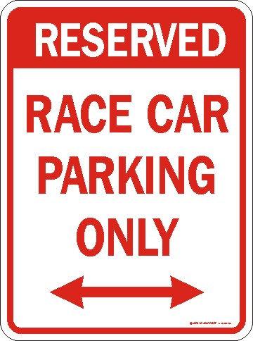 Race Car Parking Only