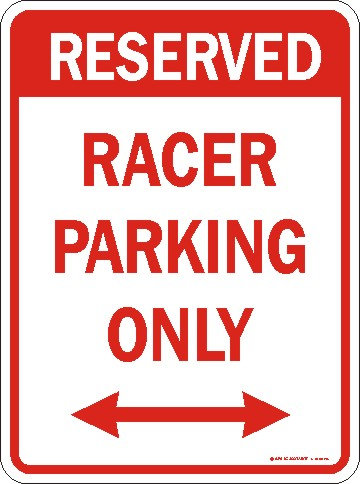 Racer Parking Only