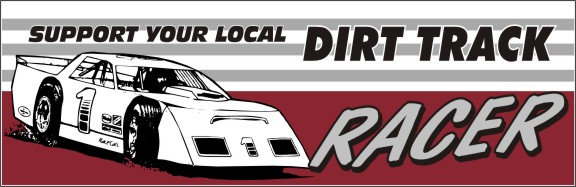 Support Your Local Dirt Track Racer
