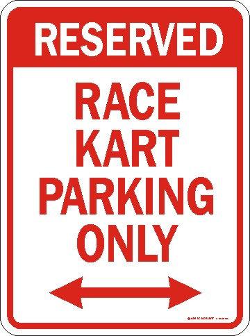Race Kart Parking Only