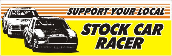 Support Your Local Stock Car Racer
