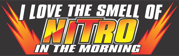 I Love The Smell Of Nitro In The Morning