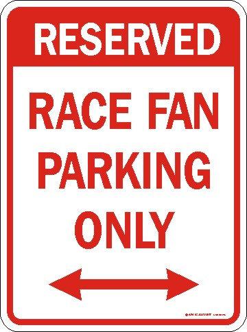 Race Fan Parking Only