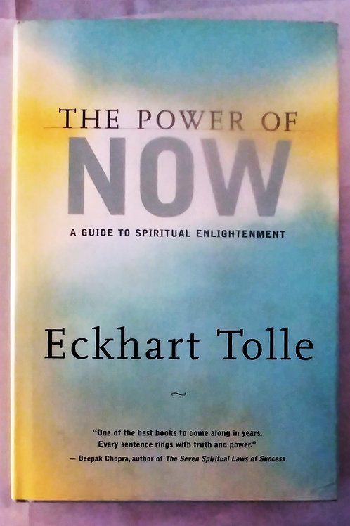 The Power of Now by Eckhart Tolle Hardcover
