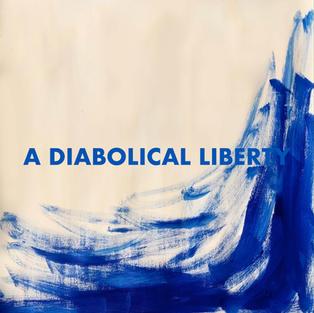 A Diabolical Liberty