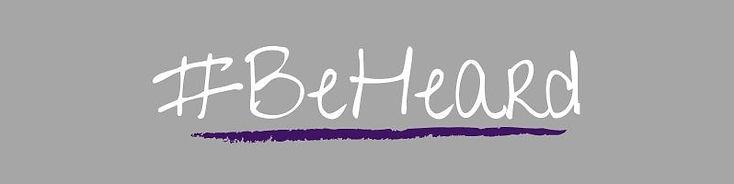 #BeHeard Banner.jpg
