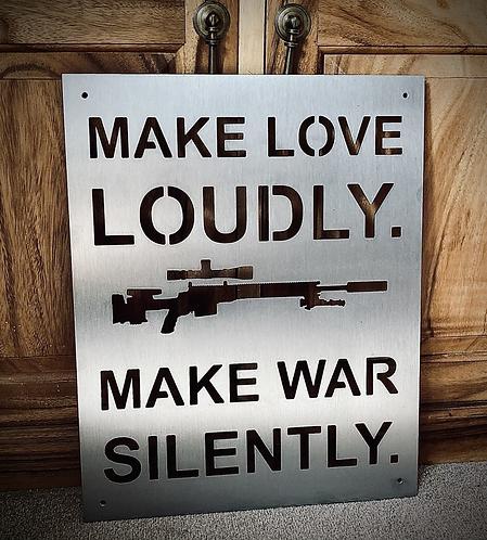 Make love loudly