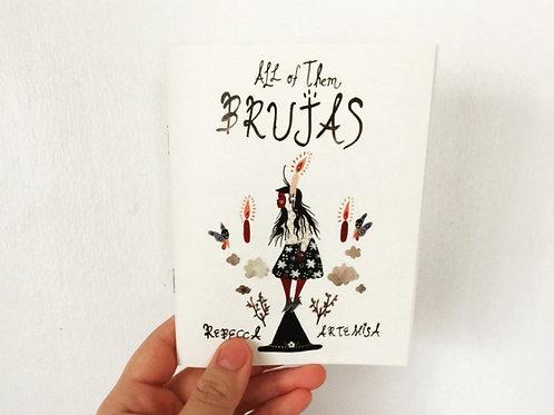 Zine: All of Them Brujas by Rebecca Artemisa