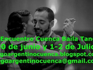 IV Ecuentro Cuenca Baila Tango...en Junio/Julio.....ahí vamos! :D