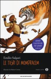 """""""Le Tigri di Mompracem"""" di Emilio Salgari Genere: Romanzo classico  Adatto per bambini e ragazzi."""