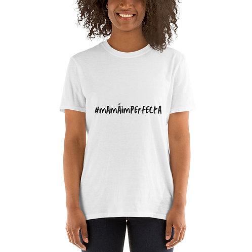 Camiseta de manga corta unisex   Blanca   #mamáimperfecta