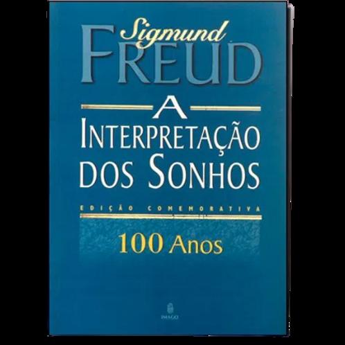 A Interpretação dos Sonhos- Sigmund Freud