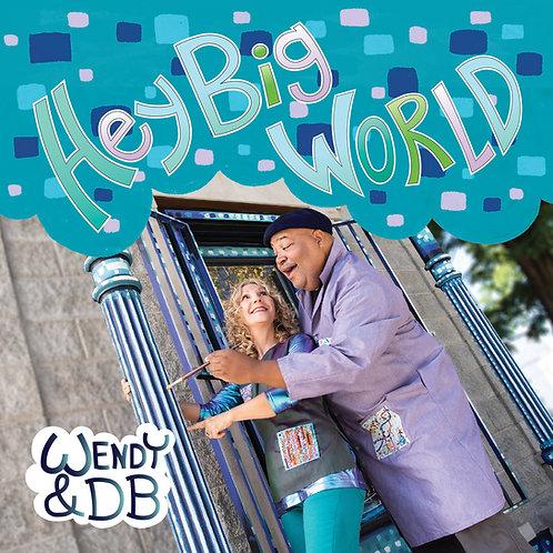 Tax Exempt -  Hey Big World - CD
