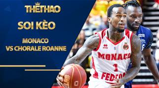 Kèo bóng rổ – Monaco vs Chorale Roanne – 0h25 – 4/10/2020