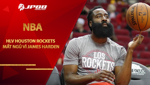 HLV Houston Rockets mất ngủ vì James Harden