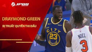 Trọng tài nhận sai lầm khi truất quyền thi đấu Draymond Green, NBA rút lại lỗi kỹ thuật