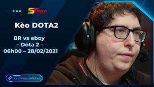 Kèo DOTA2, BR vs eboy – Dota 2 – Dota Pro Circuit 2021: Season 1 – North America Lower Division