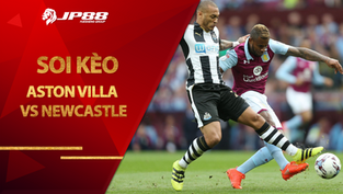 Kèo nhà cái Aston Villa vs Newcastle, 03h00 ngày 24/1, Ngoại hạng Anh