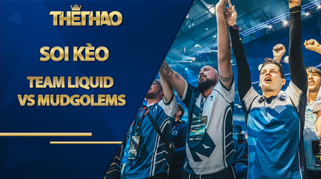 Kèo Team Liquid vs mudgolems – Dota 2 – ESL One Germany 2020