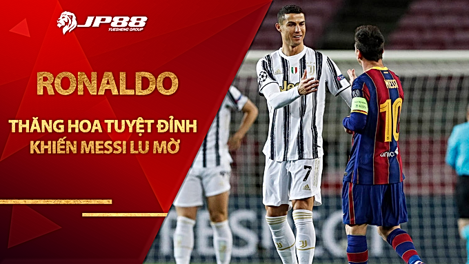 """Ronaldo thăng hoa tuyệt đỉnh khiến Messi lu mờ: Chạm mốc ghi bàn cực """"khủng"""""""