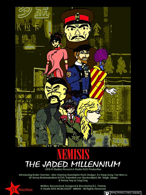 NEMISIS: The Jaded Millennium (v1)
