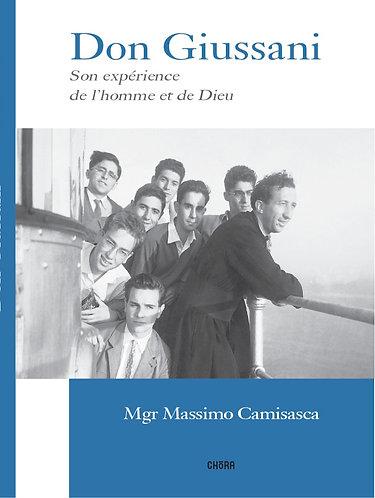 Don Giussani, son expérience de l'homme et de Dieu