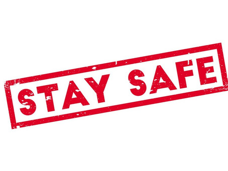 Staying Safe during the COVID-19 Pandemic