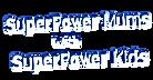 SuperPower Mums with Superpower Kids