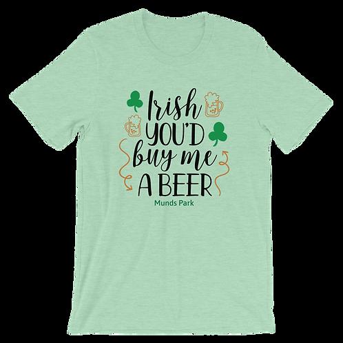 Irish You'd Buy Me A Beer