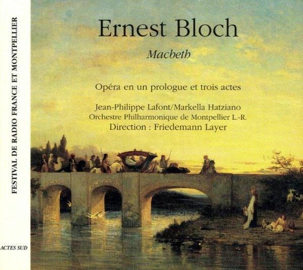 """Ernest Bloch: """"Macbeth"""""""