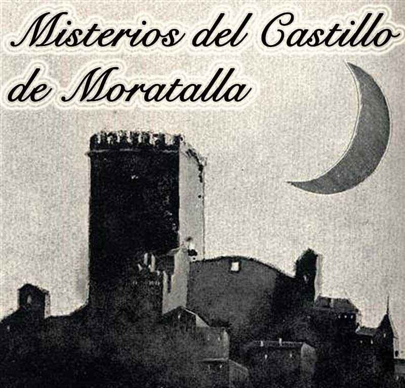 Misterios del Castillo de Moratalla