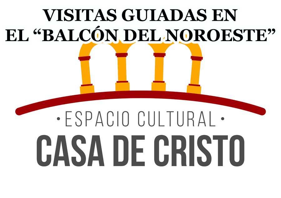 Visita Guiada en Casa de Cristo
