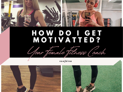 What Is My Fitness Motivation? + My TOP 10 Tips On How To Stay Motivated