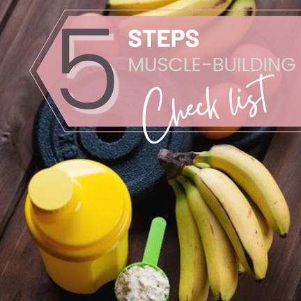 MUSCLE BUILDING CHECKLIST