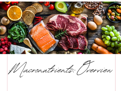 Macronutrients: Overview