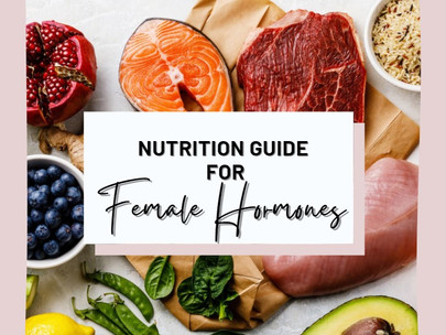 Nutrition Guide For Female Hormones